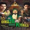 Couverture de l'album Khwaja Mere Khwaja