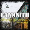 Cover of the album Caminito (feat. Orquesta de Alfredo De Angelis)