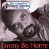Couverture de l'album The Legendary Henry Stone Presents: Jimmy Bo Horne