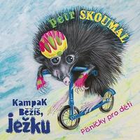 Couverture du titre Kampak běžíš, ježku. Písničky pro děti
