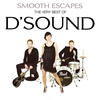 Cover of the album Smooth Escapes: The Very Best of D'Sound
