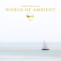 Cover of the track Planet Ambi Pres. World of Ambient (Music for Relaxation)