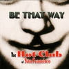 Cover of the track Be That Way
