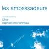 Cover of the album Les ambassadeurs, Vol. 3 (Compiled By Bliss & Raphael Marionneau)