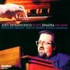 Cover of the album Joey Defrancesco Plays Sinatra His Way