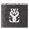 Cover of the album The North Stands for Nothing