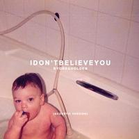 Couverture du titre I Don't Believe You (Acoustic Version)