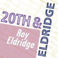 Cover of the track Roy Eldridge: 20th & Eldridge