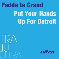 Cover of the track Put Your Hands Up for Detroit