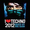 Couverture de l'album I Love Techno 2012 (Mixed By Erol Alkan)