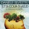 Cover of the album Tutta colpa di Freud (Il giardino di psiche) - Single
