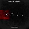 Cover of the track Kyll (feat. Booba)