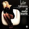 Couverture de l'album It Only Hurts