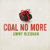 Couverture de l'album Coal No More - Single