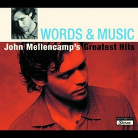 Cover of the track Words & Music: John Mellencamp's Greatest Hits
