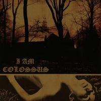 Couverture du titre I Am Colossus