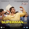 "Couverture de l'album Superman (From ""Tevar"")"
