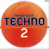 Cover of the album The World of Techno 2 (The Next Generation)