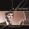 Cover of the album Golden Legends: B.J. Thomas (Re-Recorded Versions)