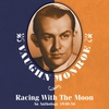 Couverture de l'album Racing With The Moon: An Anthology 1940-56