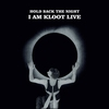 Cover of the album Hold Back the Night I Am Kloot Live (Deluxe Edition)