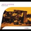 Couverture de l'album Jazz à la gitane - Bands of Gypsies