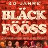 Couverture de l'album Bläck Fööss 40 Jahre Live