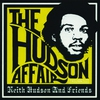 Couverture de l'album The Hudson Affair - Keith Hudson and Friends