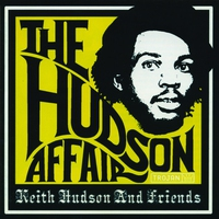 Cover of the track The Hudson Affair - Keith Hudson and Friends