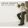 Couverture de l'album Lotus Wight's Ode to the Banjo