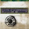 Cover of the album South of Somewhere