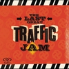 Cover of the album The Last Great Traffic Jam (Live)