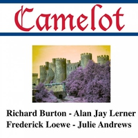 Couverture du titre Camelot (Original Broadway Cast)