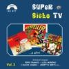 Cover of the album Super Sigle Tv, Vol. 3