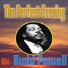 Cover of the album The Perfect Evening With Bud Powell