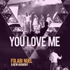 Cover of the album You Love Me (Live) - Single