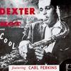 Couverture de l'album Dexter Blows Hot and Cool