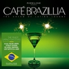 Cover of the album Café Brazillia: The Cream of Latino Lounge
