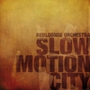 Cover of the album Slow Motion City