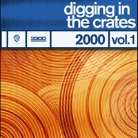 Couverture du titre Digging In the Crates: 2000 Vol. 1