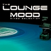 Cover of the album The Lounge Mood Mixed Selection