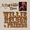 Cover of the album A Hog-Killin' Time: Willie Nelson & Friends