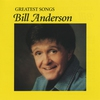 Couverture de l'album Greatest Songs - Bill Anderson