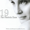 Cover of the album 19 par Patricia Kaas (19 titrès essentiels pour un parfum de succès)