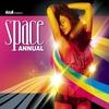 Couverture de l'album Azuli Presents Space Annual 2008 : Mixed