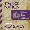 Couverture de l'album Trance Nation Mixed By Aly & Fila - Ministry of Sound