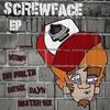 Couverture de l'album The Screwface Ep