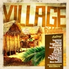 Cover of the album Village Riddim Selection