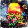 Couverture de l'album Halloween Splatter Dance 2015