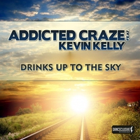 Couverture du titre Drinks Up to the Sky (feat. Kevin Kelly) - EP